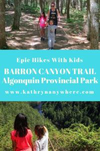 Epic Hikes With Kids - BARRON CANYON TRAIL, algonquin provincial park #discoverON #exploremore #barroncanyontrail #algonquinpark #getoutside #liveoutdoors #ontarioparks #welivetoexplore #familytravelblogger #hikingwithkids #kidswhohike #hikingmom
