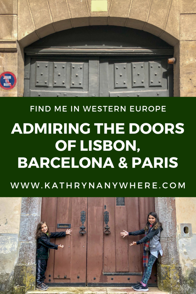 Admiring the doors of Lisbon, Barcelona, Marseille and Paris on this photo tour I did with my kids. This became an obsession of mine while in Western Europe.