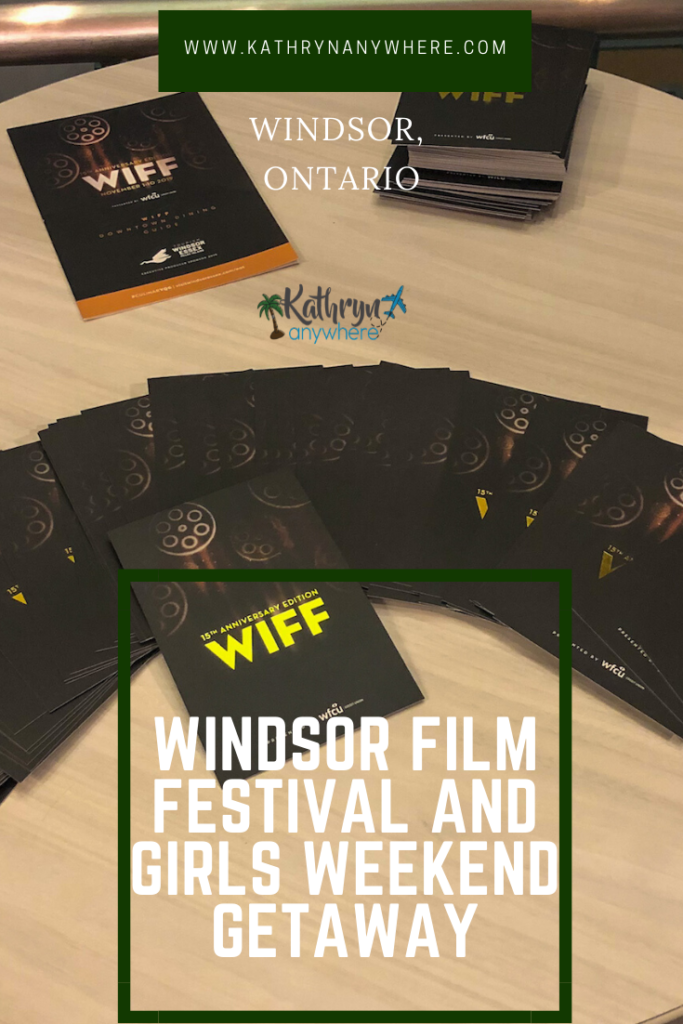 How to WIFF 2019 like a local - where to eat and drink in Windsor Ontario and taking in the Windsor Film Festival (WIFF) for a girls getaway weekend!