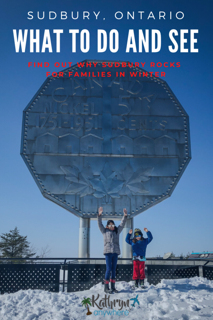 Sudbury Rocks For Families In Winter. What to see and do in Sudbury. Big Nickel at Dynamic Earth in Sudbury, Ontario with my kids