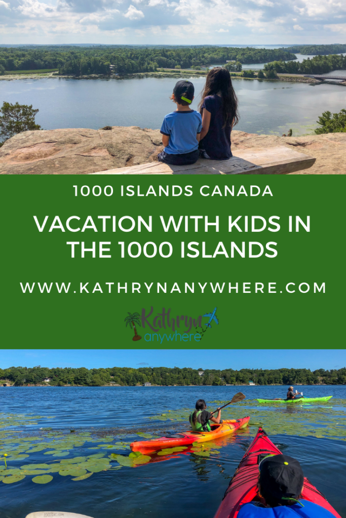 How To Vacation With Kids in the 1000 Islands, from kayaking 1000 islands to helicopter 1000 islands, hiking 1000 islands and where to stay in the 1000 islands