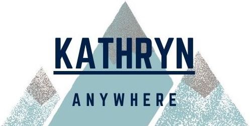 Kathryn Anywhere