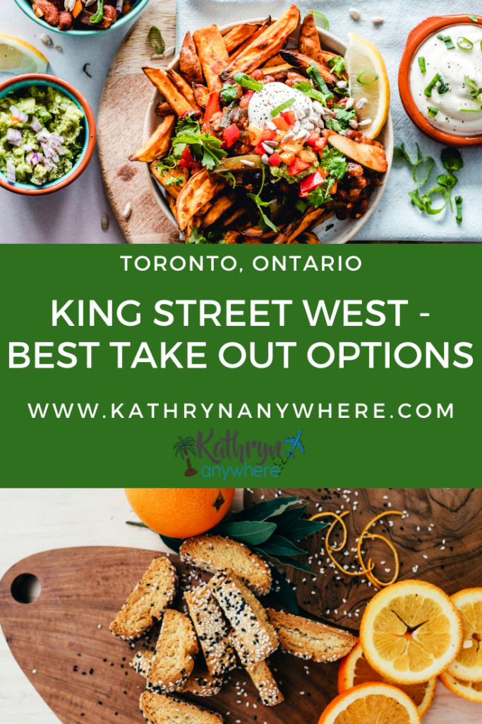 Restaurants on King West - BEST TAKE OUT OPTIONS IN TORONTO I Stay home I King Street West Toronto I Toronto foodies I Home food order I Eating In I Skip The Dishes I Uber Eats I Take-Out I Gourmet Burgers I Sustainable Eating I Local eating I Eat local I support local I Toronto restaurants
