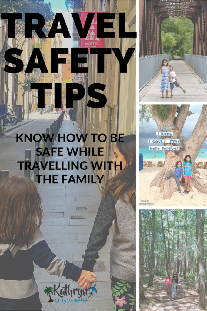 Family Travel Safety Tips - Knowing How To Be Safe and How To Avoid Scams When Traveling With Kids