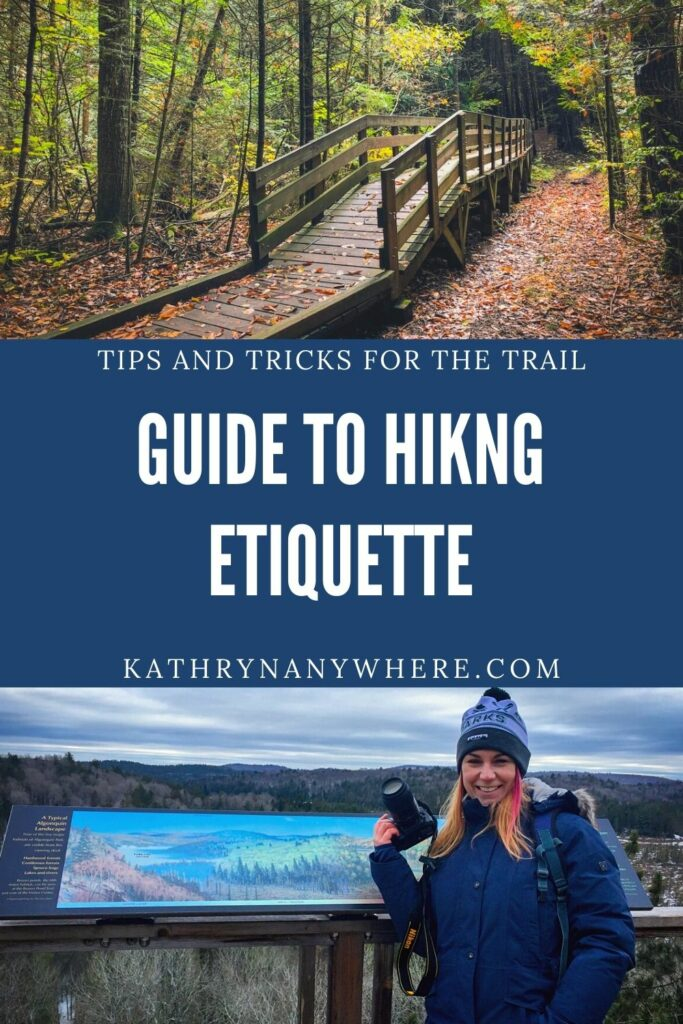 Tips and tricks for the hiking trail, hiking etiquette, hiking trail etiquette in Ontario Provincial Parks